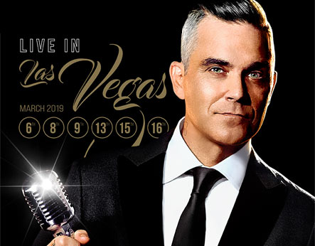 Robbie Williams Love Las Vegas 2019