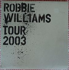 2003 Robbie Williams Tour